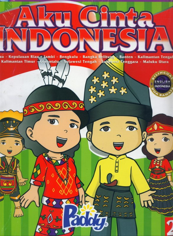 Cover Buku Aku Cinta Indonesia (Discovering The Richness of Our World)