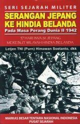 Serangan Jepang Ke Hindia Belanda Pada Masa Perang Dunia II 1942