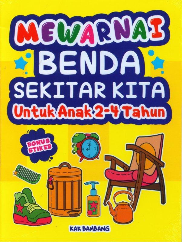 Cover Buku Mewarnai Benda Sekitar Kita Untuk Anak 2-4 Tahun