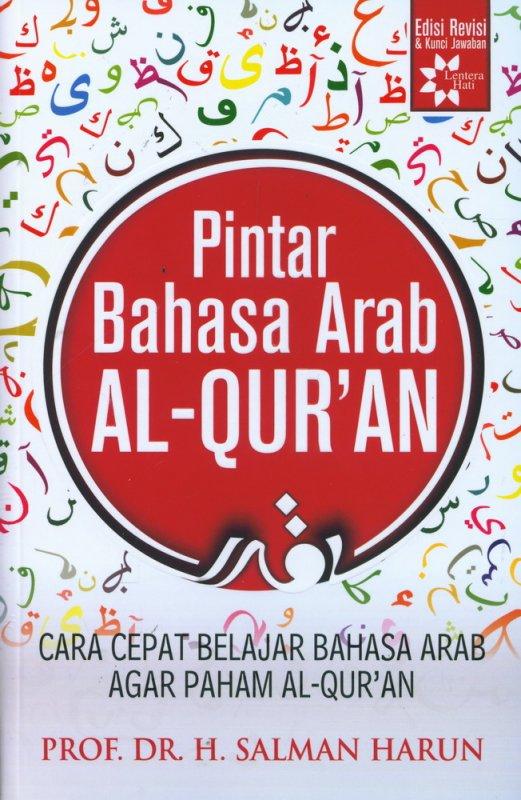 Cover Buku Pintar Bahasa Arab Al-Quran - Edisi Revis & Kunci Jawaban