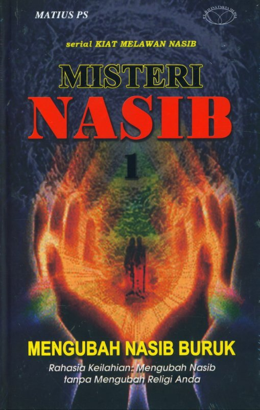 Cover Buku Misteri Nasib 1: Mengubah Nasib Buruk (Hard Cover)