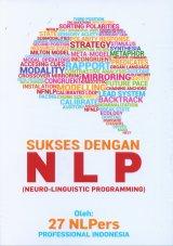 Sukses Dengan NLP (Neuro-Linguistic Programming)