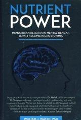 Nutrient Power: Memulihkan Kesehatan Mental Dengan Terapi Keseimbangan Biokimia
