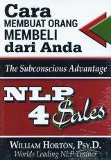 NLP 4 Sales: Cara Membuat Orang Membeli dari Anda