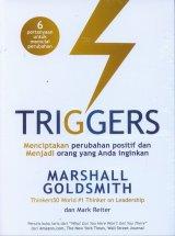 Triggers: Menciptakan Perubahan Positif dan Menjadi Orang yang Anda Inginkan