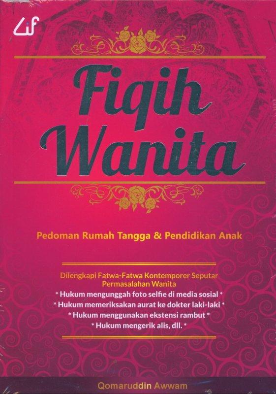 Cover Buku Fiqih Wanita: Pedoman Rumah Tangga & Pendidikan Anak