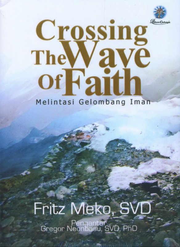 Cover Buku Crossing The Wave of Faith - Melintasi Gelombang Iman