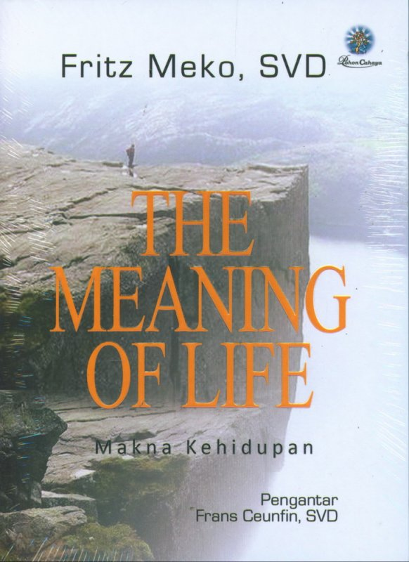 Cover Buku The Meaning of Life - Makna Kehidupan