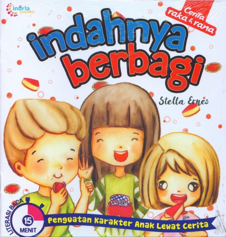 Cover Buku Cerita Raka & Rana: Indahnya Berbagi