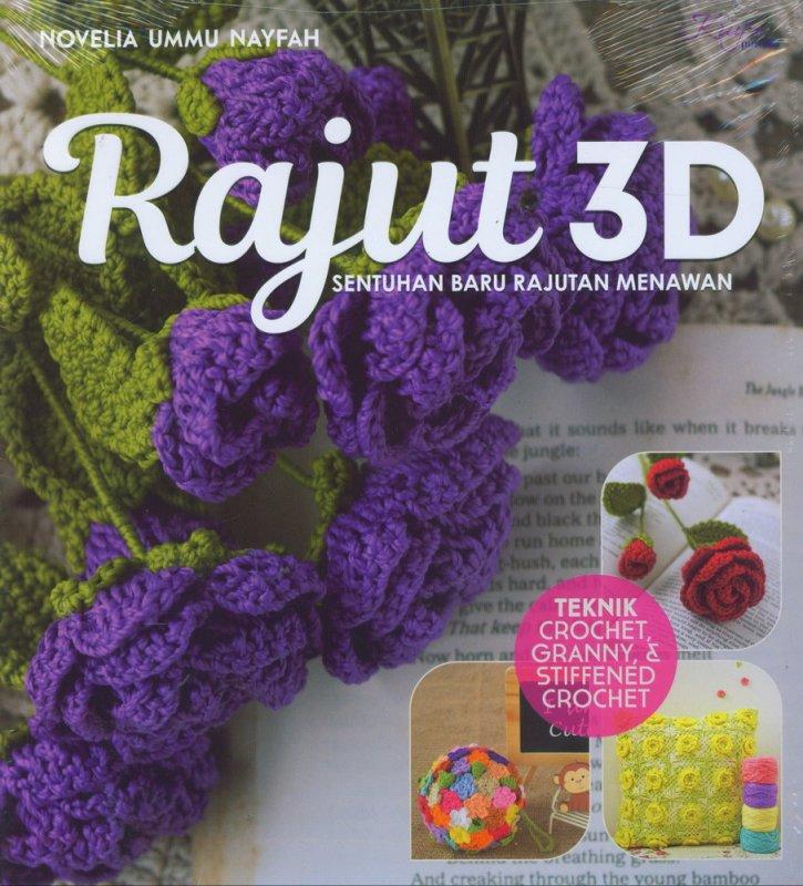 Cover Buku Rajut 3D : Sentuhan Baru Rajutan Menawan