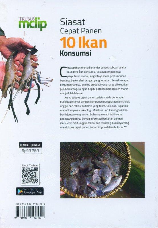 Cover Belakang Buku Siasat Cepat Panen 10 Ikan Konsumsi