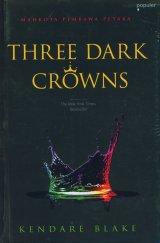 Three Dark Crowns: Mahkota Pembawa Petaka