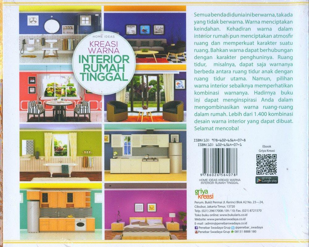 Cover Belakang Buku Home Ideas: Kreasi Warna Interior Rumah Tinggal 1400 Desain Kombinasi Warna