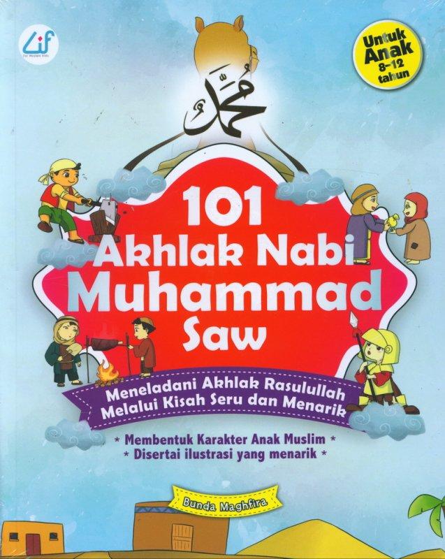 Cover Buku 101 Akhlak Nabi Muhammad Saw