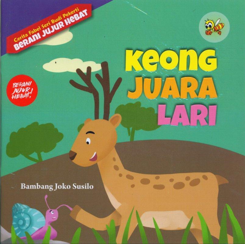 Cover Buku Cerita Fabel Seri Budi Pekerti: Keong Juara Lari