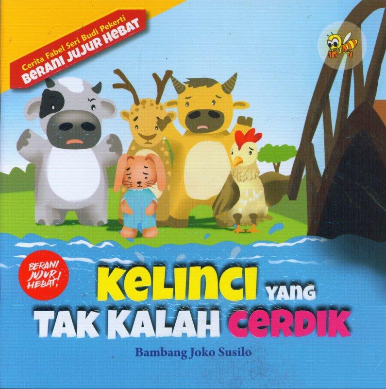 Cover Buku Cerita Fabel Seri Budi Pekerti: Kelinci Yang Tak Kalah Cerdik
