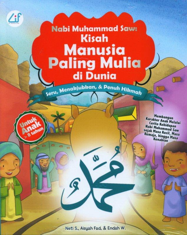 Cover Buku Nabi Muhammad Saw: Kisah Manusia Paling Mulia di Dunia