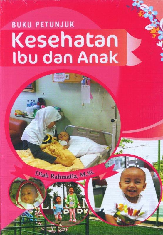 Cover Buku Buku Petunjuk Kesehatan Ibu dan Anak