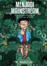 Si Juki Menjadi Mainstream [Free Magnet Kulkas Karakter Juki+Stiker] (Promo Best Book)