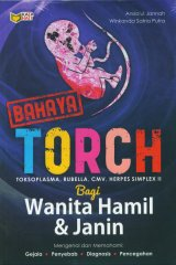 Bahaya Torch Bagi Wanita Hamil & Janin
