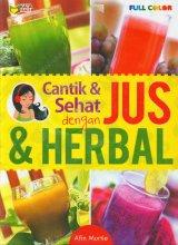 Cantik & Sehat dengan Jus & Herbal (Full Color)