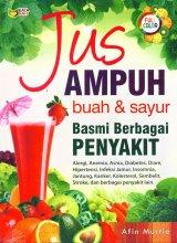 Jus Ampuh Buah & Sayur Basmi Berbagai PENYAKIT (Full Color)