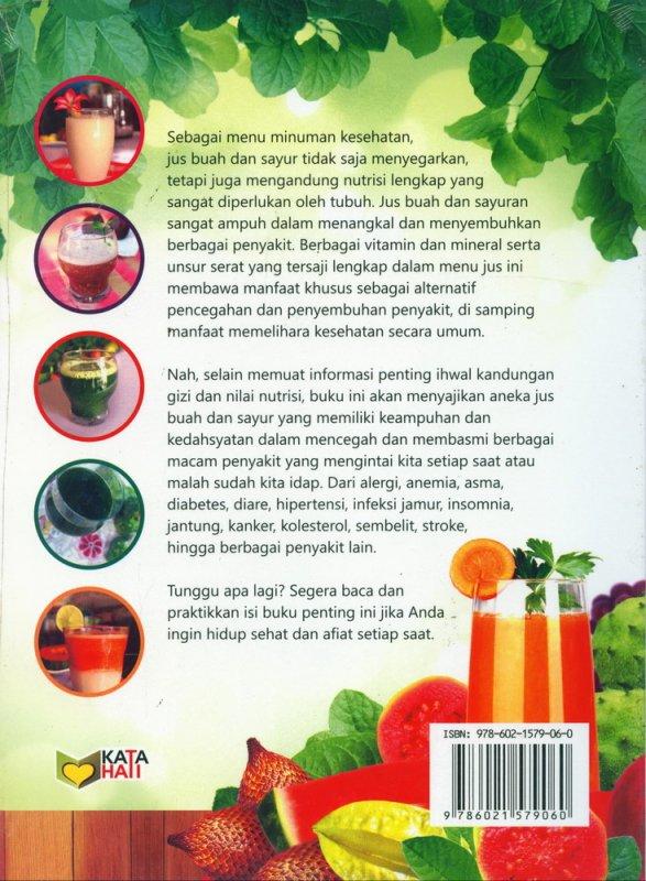 Cover Belakang Buku Jus Ampuh Buah & Sayur Basmi Berbagai PENYAKIT (Full Color)
