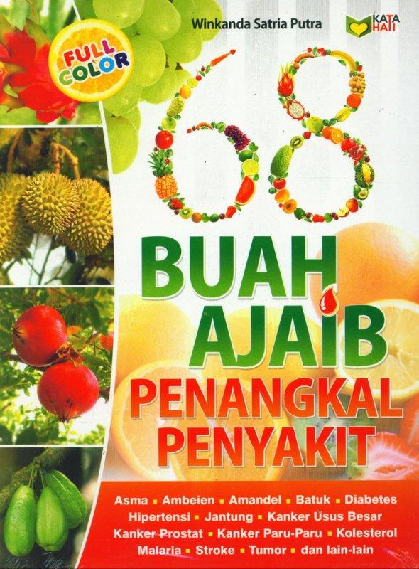 Cover Buku 68 Buah Ajaib Penangkal Penyakit ( Full Color )