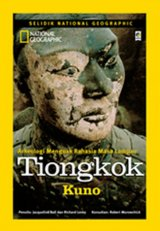 National Geographic : Tiongkok Kuno - New
