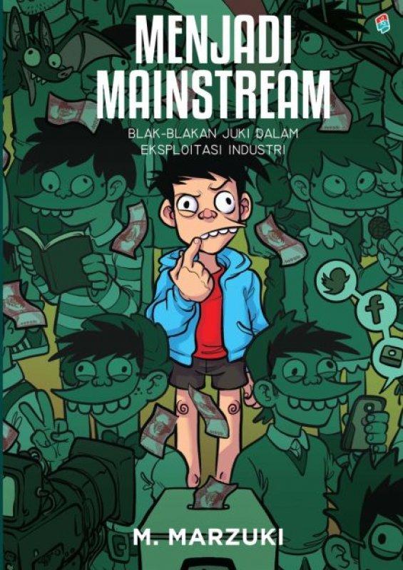 Cover Buku Si Juki Menjadi Mainstream (Promo Best Book)