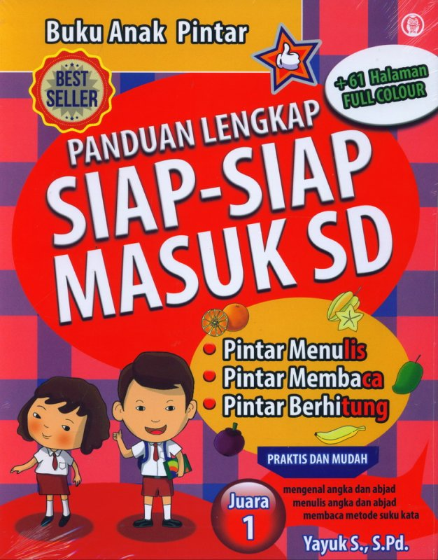 Cover Buku Buku Anak Pintar: Panduan Lengkap Siap-Siap Masuk SD