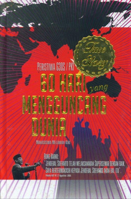 Cover Buku 60 Hari yang Mengguncang Dunia: Mahasiswa Melawan Kiri