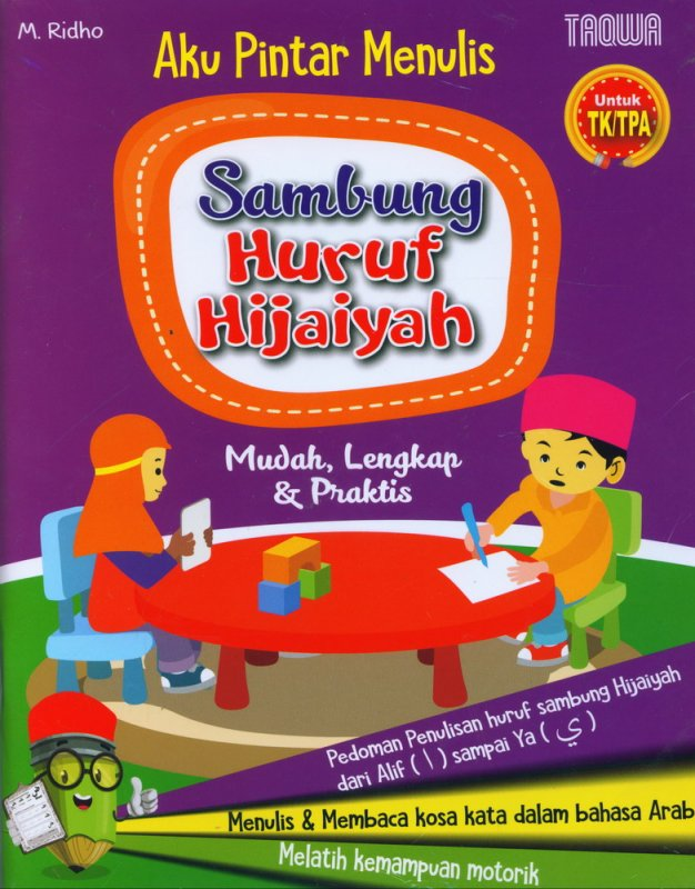 Cover Buku Aku Pintar Menulis Sambung Huruf Hijaiyah Mudah, Lengkap & Praktis