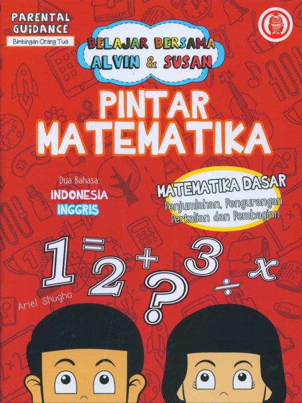 Cover Buku Belajar Bersama Alvin & Susan: Pintar Matematika - Parential Guidance