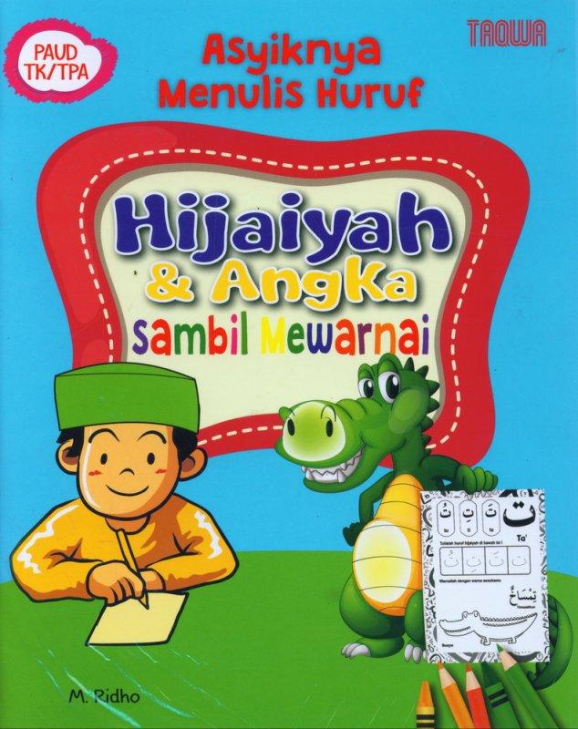 Cover Buku Asyiknya Menulis Huruf Hijaiyah & Angka Sambil Mewarnai