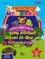 Anak Islam Gemar Mewarnai Hewan-Buah-Sayuran yang Disebut dalam Al-Quran