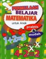 Permulaan Belajar Matematika untuk Anak Praktis & Mudah