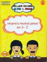 Belajar Bersama Alvin & Susan: Mengenal & Mewarnai Gambar dari A-Z (Seri 1)