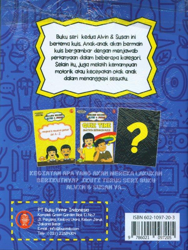 Cover Belakang Buku Bermain bersama Alvin & Susan: Quiz Time - Saatnya Bermain Kuis (Seri -2)