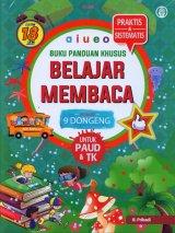 Buku Panduan Khusus Belajar Membaca UNTUK PAUD & TK