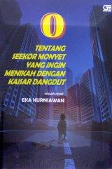 O Tentang Seekor Monyet Yang Ingin Menikah Dengan Kaisar Dangdut (cover baru)