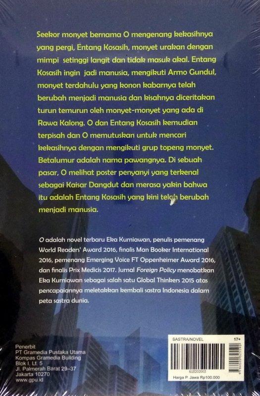 Cover Belakang Buku O Tentang Seekor Monyet Yang Ingin Menikah Dengan Kaisar Dangdut (cover baru)
