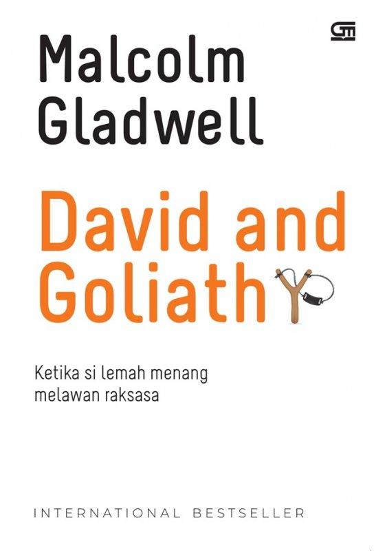 Cover Buku David and Goliath: Ketika si Lemah Menang Melawan Raksasa - Cover Baru