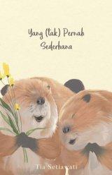 Yang (Tak) Pernah Sederhana [Edisi TTD + CD musikalisasi] (Promo Best Book)