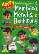 Happy Calistung Asyiknya Belajar Membaca Menulis Berhitung