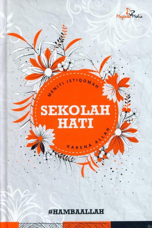 Cover Buku Sekolah Hati (Hard Cover)