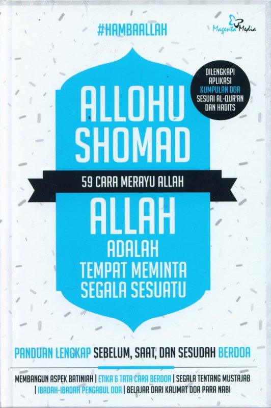 Cover Buku Allohu Shomad: 59 Cara Merayu Allah (Hard Cover)