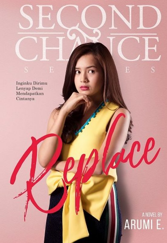 Cover Buku Second Chance Series: Replace