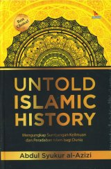 Untold Islamic History (Hard Cover)