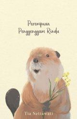 Perempuan Penggenggam Rindu Edisi Baru (Promo Best Book)